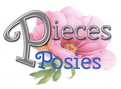 Pieces and Posies